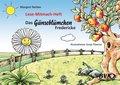 Das Gänseblümchen Fredericke