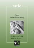 Caesar 'Der Gallische Krieg', Kurzausgabe, Lehrerheft