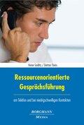 Ressourcenorientierte Gesprächsführung am Telefon und bei niedrigschwelligen Kontakten