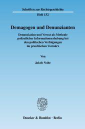 Demagogen und Denunzianten.