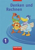 Denken und Rechnen, Ausgabe 2007 für die östlichen Bundesländer: 1. Jahrgangsstufe, Schülerbuch