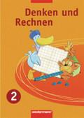 Denken und Rechnen, Ausgabe 2007 für die östlichen Bundesländer: 2. Jahrgangsstufe, Schülerbuch
