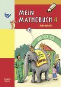 Mein Mathebuch, Ausgabe B Grundschule Bayern: 4. Schuljahr, Arbeitsheft; Bd.4