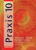 Praxis, Wirtschaft-Technik-Haushalt / Soziales: 10. Schuljahr, Gesundheit und Soziales