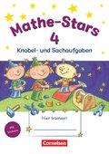 Mathe-Stars: 4. Schuljahr: Knobel- und Sachaufgaben