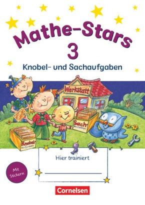 Mathe-Stars: 3. Schuljahr: Knobel- und Sachaufgaben