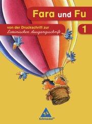 Fara und Fu, Ausgabe 2007: 1. Schuljahr, Von der Druckschrift zur Lateinischen Ausgangsschrift