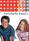 Portobello Road (Ausgabe 2005): Textbook für Klasse 7; Bd.3