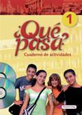 Qué pasa?: Klasse 6 und 7, Cuaderno de actividades, m. Audio-CD u. CD-ROM 'Multimedia-Sprachtrainer'; Bd.1
