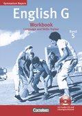 English G, Gymnasium Bayern, Neubearbeitung: 9. Jahrgangsstufe, Workbook m. Audio-CD u. Lösungsschlüssel; Bd.5