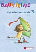 Bausteine Deutsch, Spracharbeitshefte: Spracharbeitsheft 3. Klasse, Teil A/B, 2 Bde