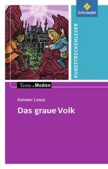 Das graue Volk, Textausgabe mit Aufgabenanregungen