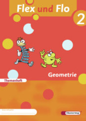 Flex und Flo, Ausgabe 2007: Geometrie, Themenheft  (Verbrauchsmaterial); Bd.2