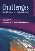 Challenges - Global learning in a globalised world: Terrorism - A Global Threat?