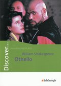 Discover ...: William Shakespeare: Othello