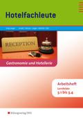 Hotelfachleute, Lernfelder 3.1-3.4, Arbeitsheft