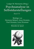 Psychoanalyse in Selbstdarstellungen - Bd.6