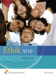 Ethik, Ausgabe Realschule Bayern: Jahrgangsstufe 9/10