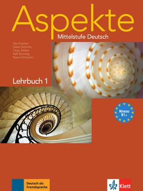Aspekte - Mittelstufe Deutsch: Lehrbuch; Bd.1
