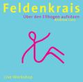 Feldenkrais - Über den Ellbogen aufsitzen, Audio-CD