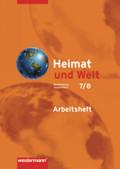 Heimat und Welt, Ausgabe 2008 für Mecklenburg-Vorpommern: Klasse 7/8, Arbeitsheft