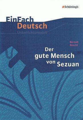 Bertolt Brecht 'Der gute Mensch von Sezuan'