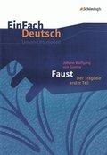 Johann Wolfgang von Goethe 'Faust, Der Tragödie erster Teil'