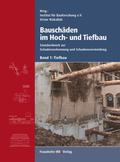 Bauschäden im Hoch- und Tiefbau: Tiefbau; Bd.1