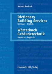 Wörterbuch Gebäudetechnik, Deutsch-Englisch - Dictionary Building Services, German-English