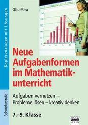 Neue Aufgabenformen im Mathematikunterricht, 7.-9. Klasse