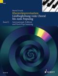 Klavierimprovisation: Internationale Folklore und Rock/Pop/Jazzsong; Bd.2