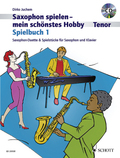 Saxophon spielen - Mein schönstes Hobby, Spielbuch Tenor, 2 Saxophone & 1 Saxophon und Klavier, m. Audio-CD - Bd.1
