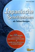 Japanische Schriftzeichen als Tattoo-Designs