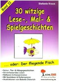 30 witzige Lese-, Mal- & Spielgeschichten - Bd.2