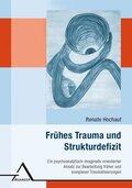 Frühes Trauma und Strukturdefizit