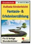 Fantasie- & Erlebniserzählung