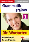 Kohls Grammatik-Trainer: Die Wortarten; Bd.1