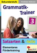 Kohls Grammatik-Trainer: Satzteile & Satzarten; Bd.3