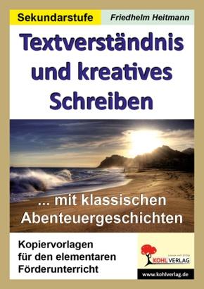 Textverständnis und kreatives Schreiben
