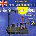 Englisch lernen mit Jim Knopf und Lukas dem Lokomotivführer, 1 Audio-CD - Tl.2