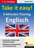 Take it easy! 5-Minuten-Training Englisch