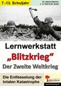 Lernwerkstatt 'Blitzkrieg' - Der 2. Weltkrieg