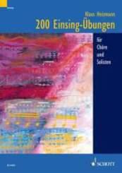 200 Einsing-Übungen für Chöre und Solisten