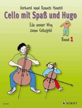 Cello mit Spaß und Hugo - Bd.1