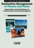 Destination Management in Theorie und Praxis