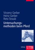 Untersuchungsmethoden beim Pferd, m. DVD