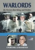 Warlords, die Herren über Krieg und Frieden, DVD-Videos: Churchill & Roosevelt, 1 DVD