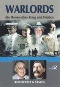 Warlords, die Herren über Krieg und Frieden, DVD-Videos: Roosevelt & Stalin, 1 DVD