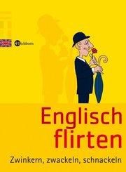 Englisch flirten