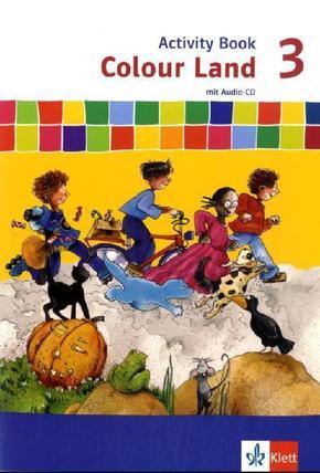 Colour Land, Neuausgabe: 3. Schuljahr, Activity Book m. Audio-CD